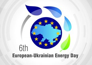 "6th European-Ukrainian Energy Day ""Energy Democracy in Ukraine: National choice. Individual responsibility"""